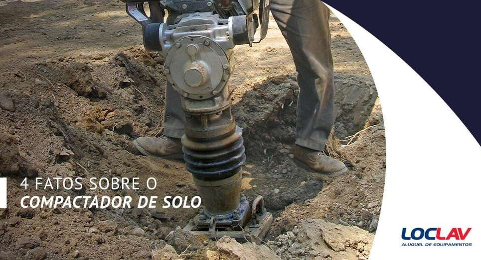 4 FATOS SOBRE O COMPACTADOR DE SOLO