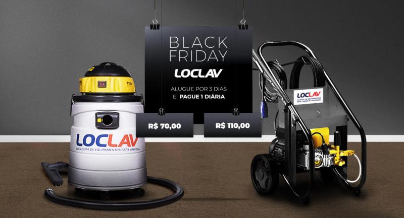 BLACK FRIDAY LOC LAV COM PROMOÇÃO IMPERDÍVEL