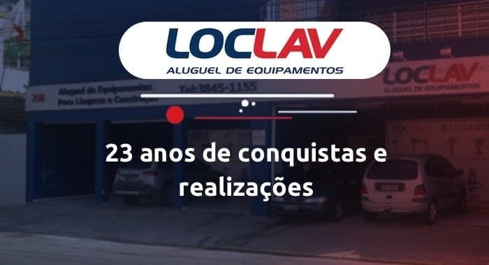 Loc Lav: 23 anos de conquistas e realizações